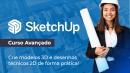 Sketchup Avançado